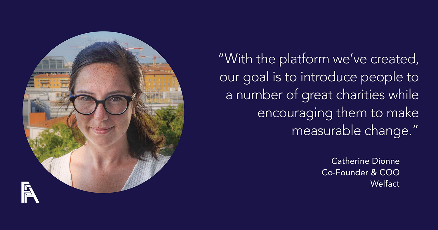 Female Founder Feature – Catherine Dionne, Co-Founder & COO of Welfact
